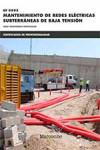 Mantenimiento de redes eléctricas subterráneas de baja tensión - 9788426723628 - Libros de ingeniería