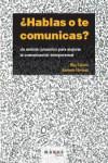 Hablas o te comunicas? - 9788415340003 - Libros de psicología
