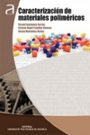 CARACTERIZACION DE MATERIALES POLIMERICOS - 9788490485033 - Libros de ingeniería