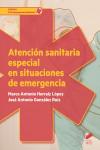 Atención sanitaria especial en situaciones de emergencia - 9788490773642 - Libros de medicina