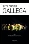 ALTA COCINA GALLEGA - 9788416489176 - Libros de cocina