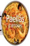 PAELLAS Y ARROCES - 9788467745566 - Libros de cocina