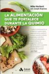 LA ALIMENTACION QUE TE FORTALECE DURANTE LA QUIMIO - 9788497358361 - Libros de cocina