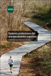 FACTORES PROTECTORES DEL ENVEJECIMIENTO COGNITIVO - 9788436270112 - Libros de psicología