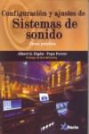 CONFIGURACIÓN Y AJUSTES DE SISTEMAS DE SONIDO - 9788494184475 - Libros de ingeniería