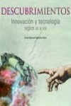 DESCUBRIMIENTOS: INNOVACION Y TECNOLOGIA. SIGLOS XX Y XXI - 9788400092115 - Libros de ingeniería
