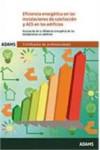 EFICIENCIA ENERGETICA EN LAS INSTALACIONES DE CALEFACCION Y ACS EN LOS EDIFICIOS - 9788490846339 - Libros de ingeniería