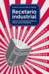 RECETARIO INDUSTRIAL - 9788425229374 - Libros de ingeniería