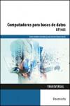 Computadores para bases de datos UF1465 - 9788428396691 - Libros de informática