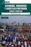 ECONOMIA, INGENIERIA Y LOGISTA PORTUARIA - 9788415581529 - Libros de ingeniería