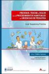 PREVENIR Y TRATAR EL DOLOR EN LOS PROCEDIMIENTOS HABITUALES EN URGENCIAS DE PEDIATRÍA - 9788416732111 - Libros de medicina
