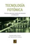TECNOLOGÍA FOTÓNICA - 9788494465000 - Libros de ingeniería