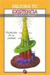 Mejora tu existencia - 9788416814145 - Libros de psicología