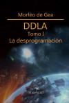 DDLA Tomo I. La desprogramación - 9788493911362 - Libros de psicología