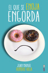 EL QUE SE ENOJA ENGORDA - 9788441435599 - Libros de psicología