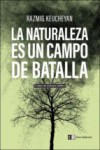 LA NATURALEZA ES UN CAMPO DE BATALLA - 9788494433849 - Libros de ingeniería