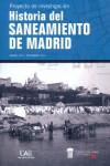 HISTORIA DEL SANEAMIENTO DE MADRID - 9788483445266 - Libros de ingeniería