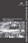 ESAZU, DIÁLOGO SOCIAL, TRANSFORMACIÓN URBANA Y ARQUITECTURA - 9788490824160 - Libros de arquitectura