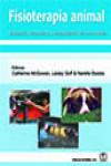 Fisioterapia animal. Valoración, tratamiento y rehabilitación de los animales - 9788420011738 - Libros de medicina
