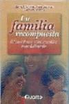 LA FAMILIA RECOMPUESTA - 9789707320475 - Libros de psicología