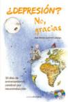 DEPRESION ?, NO GRACIAS - 9788495645937 - Libros de psicología
