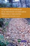 LA PRACTICA DE LA EVALUACION EN LA INTERVENCION SOCIOEDUCATIVA - 9788483227459 - Libros de psicología