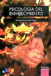 PSICOLOGIA DEL ENVEJECIMIENTO - 9788499154381 - Libros de psicología