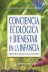 CONCIENCIA ECOLOGICA Y BIENESTAR EN LA INFANCIA - 9788490233313 - Libros de psicología
