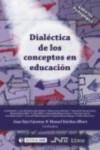 DIALECTICA DE LOS CONCEPTOS EN EDUCACION - 9788476429785 - Libros de psicología