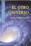 EL OTRO UNIVERSO - 9788494358562 - Libros de ingeniería