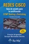 REDES CISCO. GUÍA DE ESTUDIO PARA LA CERTIFICACIÓN CCNP ROUTING Y SWITCHING - 9788499645643 - Libros de informática