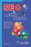 SEO LUEGO EXISTO - 9788499646565 - Libros de informática