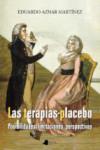 LAS TERAPIAS-PLACEBO: POSIBILIDADES, LIMITACIONES, PERSPECTIVAS - 9788476819319 - Libros de psicología