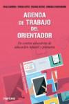 AGENDA DE TRABAJO DEL ORIENTADOR EN CENTROS DE EDUCACION INFANTIL Y PRIMARIA - 9788427721364 - Libros de psicología