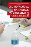 DEL INDIVIDUO AL APRENDIZAJE COLABORATIVO I - 9788416110568 - Libros de psicología