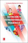 NUTRICIÓN Y GASTROENTEROLOGÍA PEDIÁTRICA - 9786071513694 - Libros de medicina