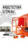 ARQUITECTURA EFIMERA. 100 PROYECTOS 1000 IDEAS - 9788416504701 - Libros de arquitectura