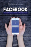 Facebook. Visibilidad para marcas y profesionales - 9788441538221 - Libros de informática