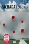 FACHADAS CREATIVAS - 9788490540466 - Libros de arquitectura