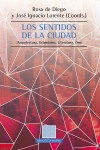 LOS SENTIDOS DE LA CIUDAD - 9788416647651 - Libros de arquitectura