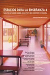 ESPACIOS PARA LA ENSEÑANZA 4 - 9788494565618 - Libros de arquitectura