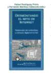 DESMONTANDO EL MITO DE INTERNET - 9788498887136 - Libros de informática