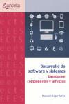 Desarrollo de software y sistemas basados en componentes y servicios - 9788416228591 - Libros de informática