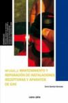 MANTENIMIENTO Y REPARACION DE INSTALACIONES RECEPTORAS Y APARATOS DE GAS MF1525 - 9788416338696 - Libros de arquitectura