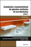 Instalación y mantenimiento de aparatos sanitarios de uso doméstico UF0411 - 9788428396905 - Libros de arquitectura