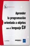 Aprender la programación orientada a objetos con el lenguaje C# - 9782409003707 - Libros de informática
