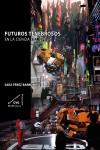 FUTUROS TENEBROSOS EN LA CIENCIA FICCIÓN - 9788492987603 - Libros de arquitectura
