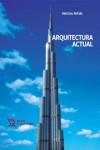 Arquitectura Actual - 9788416556359 - Libros de arquitectura