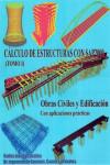 CALCULO DE ESTRUCTURAS CON SAP 2000 - Obras Civiles y Edificación - Tomo 1 - 9788461749737 - Libros de arquitectura