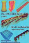 CALCULO DE ESTRUCTURAS CON SAP 2000 - Obras Civiles y Edificación - Tomo 2 - 9788461749744 - Libros de arquitectura